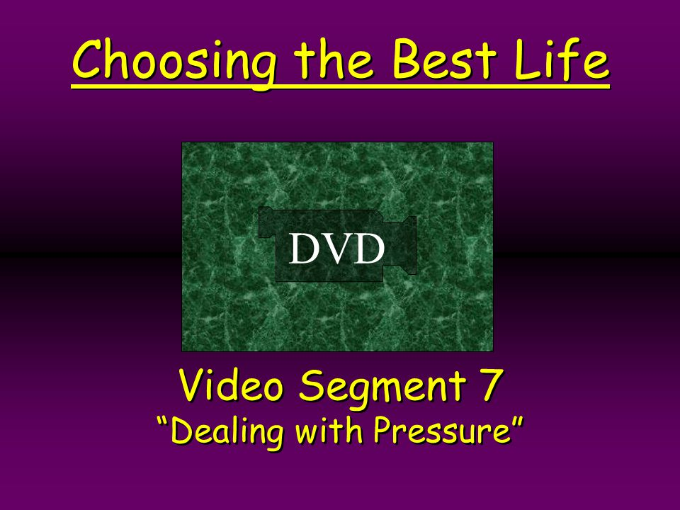 Video Segment 7 Dealing with Pressure