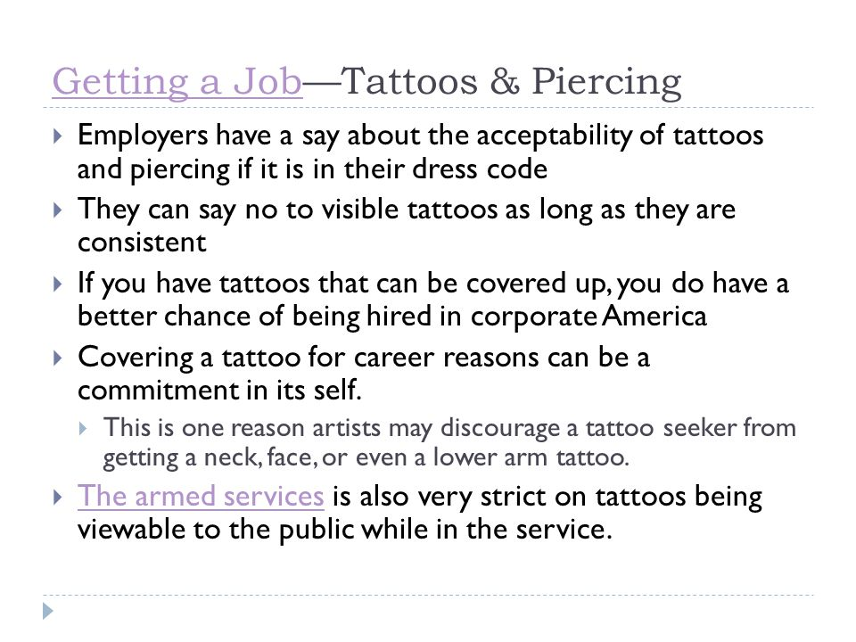 Getting a Job—Tattoos & Piercing