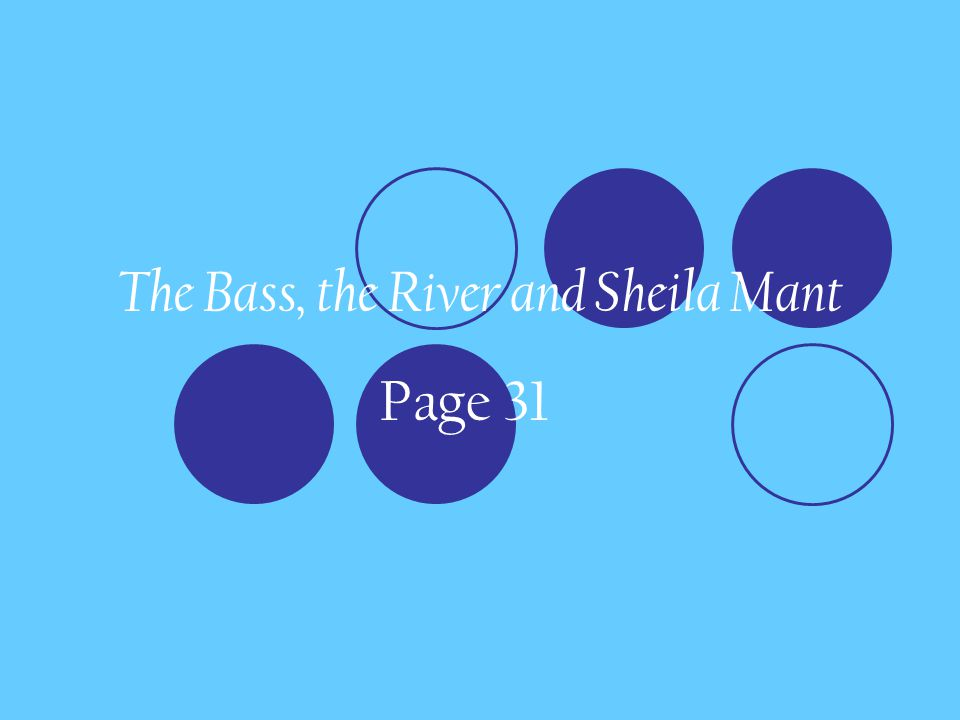 tuesday th agenda journal check vocabulary ppt  3 the bass the river and sheila mant