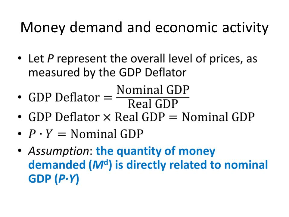 Money demand and economic activity