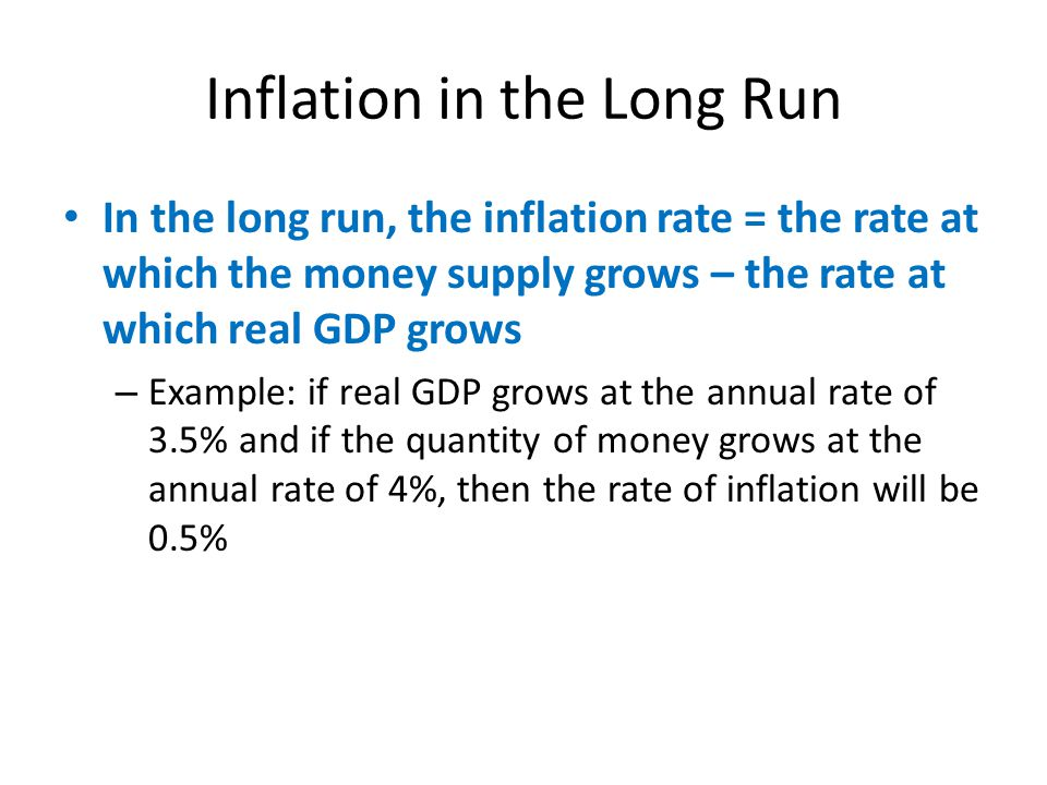 Inflation in the Long Run