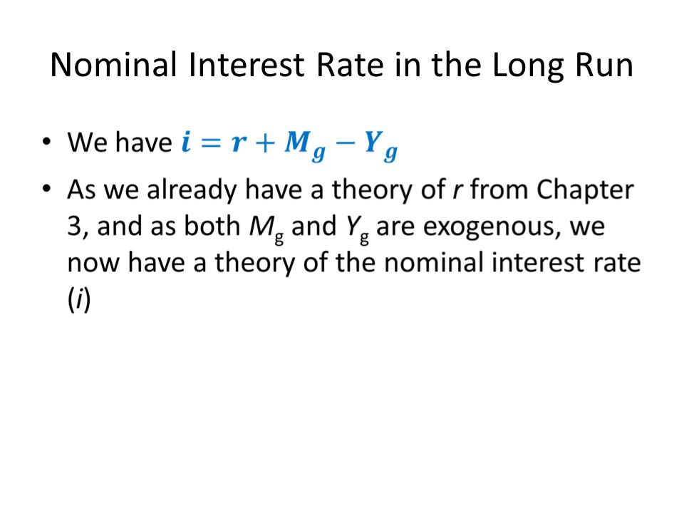 Nominal Interest Rate in the Long Run