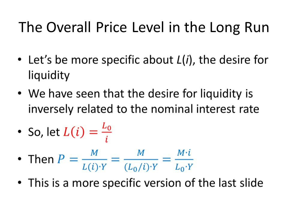 The Overall Price Level in the Long Run