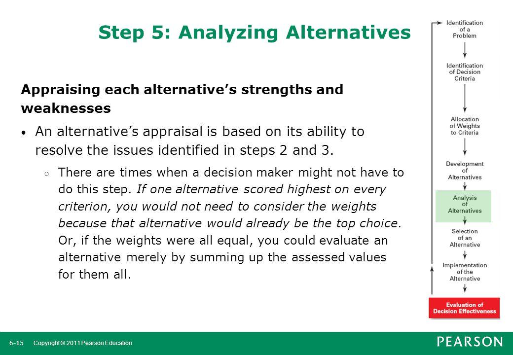 Step 5: Analyzing Alternatives