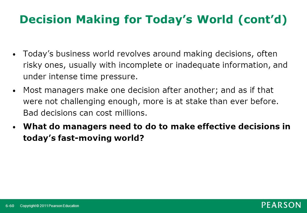 Decision Making for Today's World (cont'd)