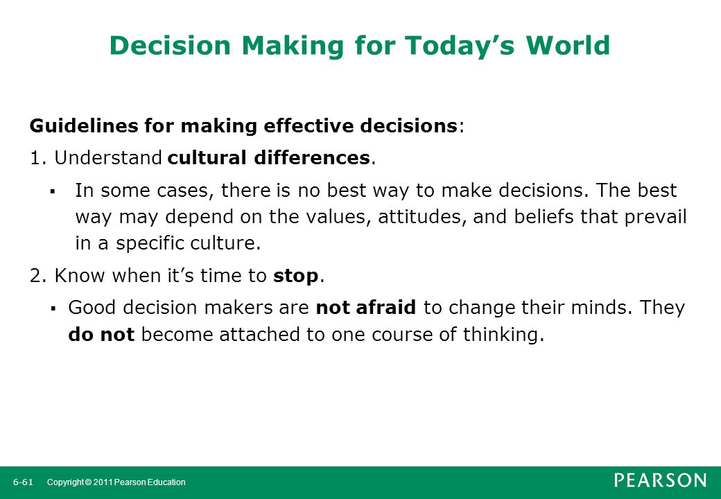 Decision Making for Today's World