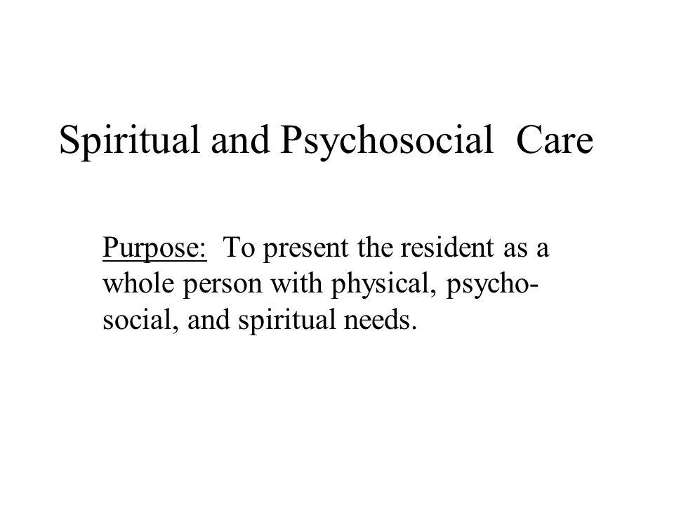 Spiritual and Psychosocial Care