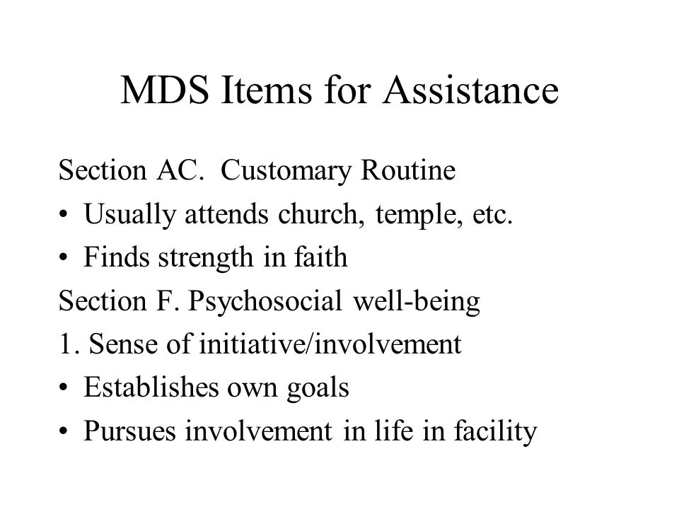 MDS Items for Assistance
