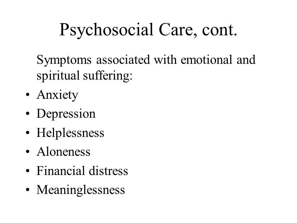 Psychosocial Care, cont.