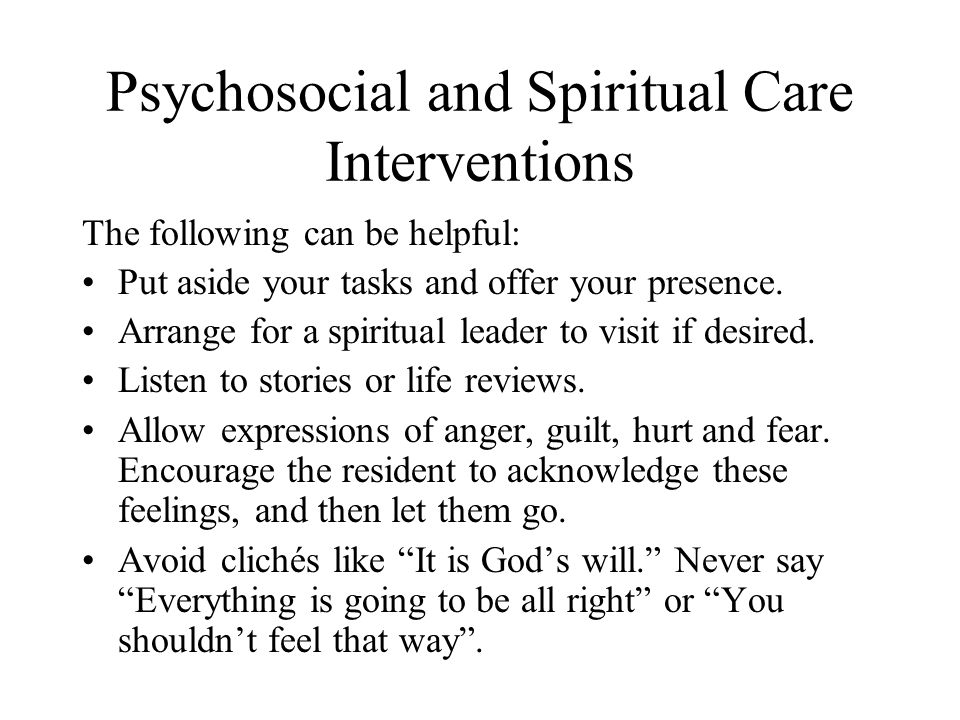 Psychosocial and Spiritual Care Interventions