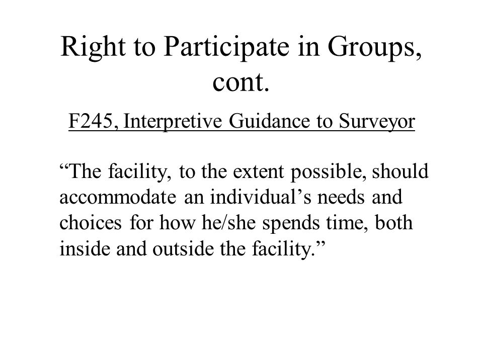 Right to Participate in Groups, cont.