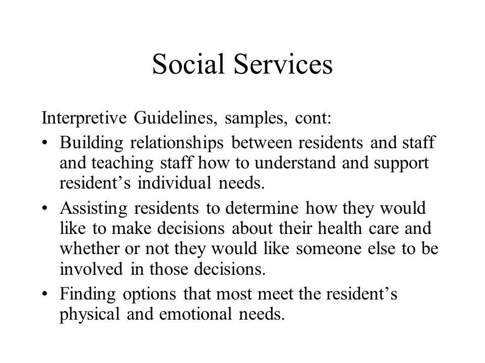 Social Services Interpretive Guidelines, samples, cont: