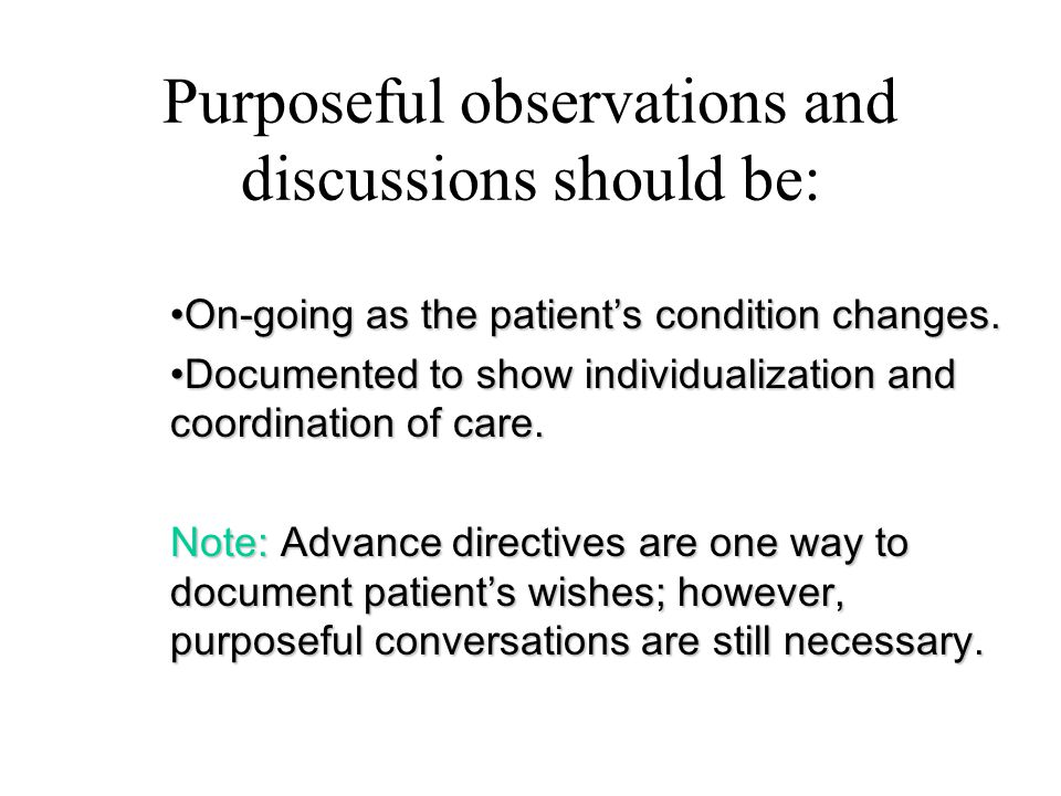 Purposeful observations and discussions should be: