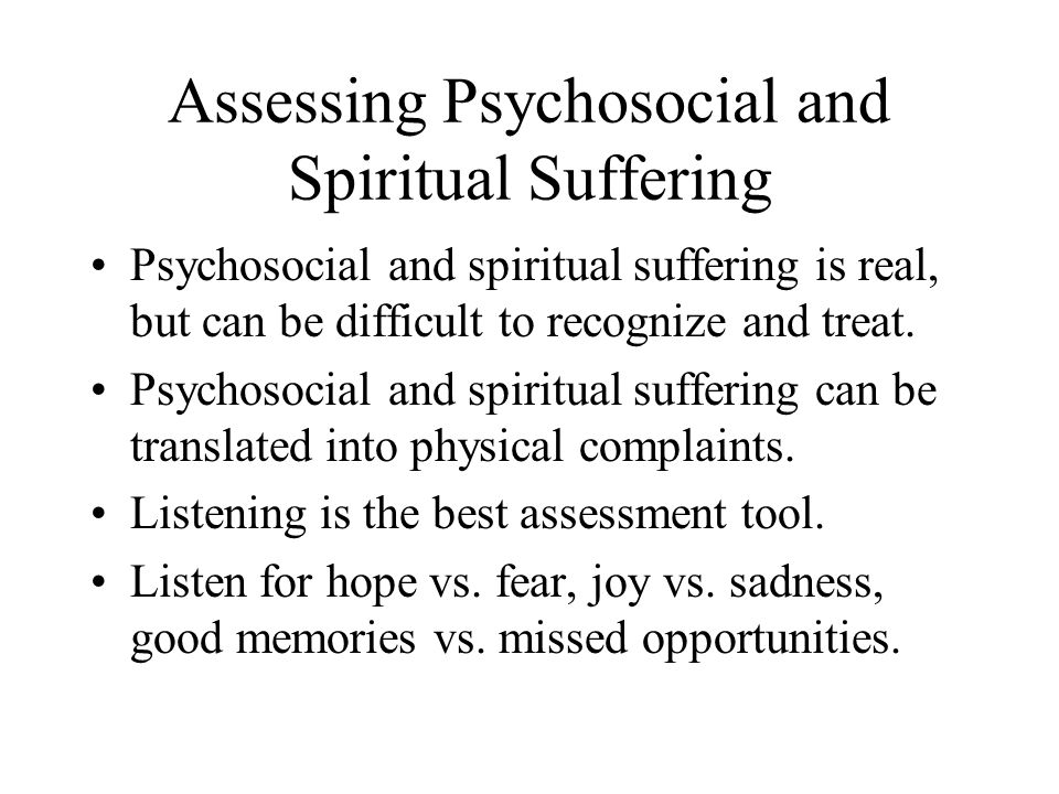Assessing Psychosocial and Spiritual Suffering