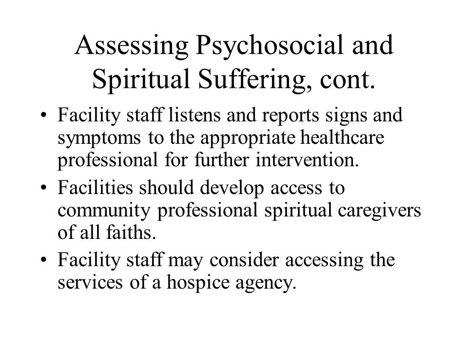 Assessing Psychosocial and Spiritual Suffering, cont.