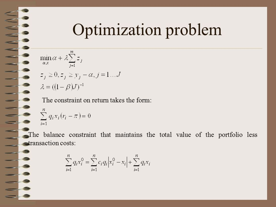Optimization problem The constraint on return takes the form: