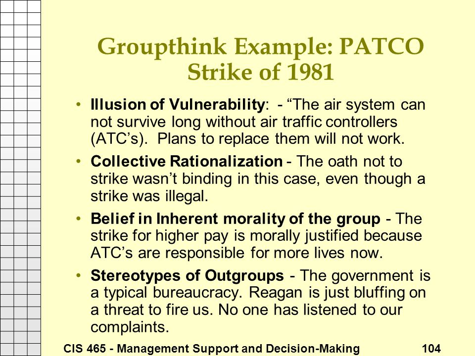 Groupthink Example: PATCO Strike of 1981