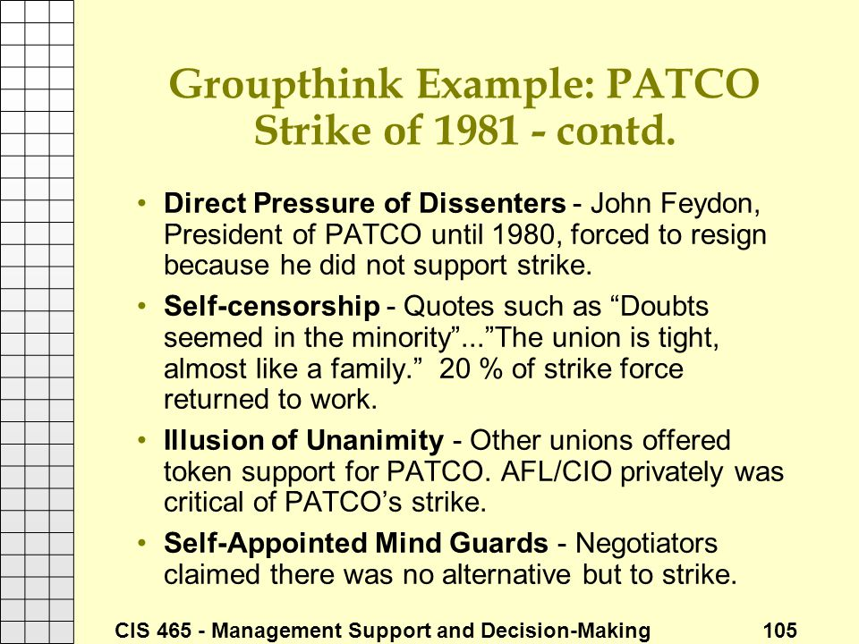 Groupthink Example: PATCO Strike of 1981 - contd.