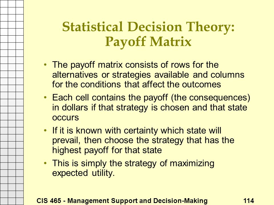 Statistical Decision Theory: Payoff Matrix
