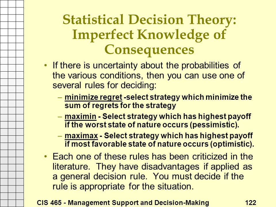 Statistical Decision Theory: Imperfect Knowledge of Consequences