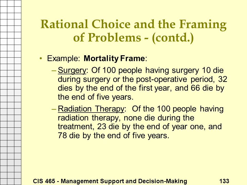 Rational Choice and the Framing of Problems - (contd.)