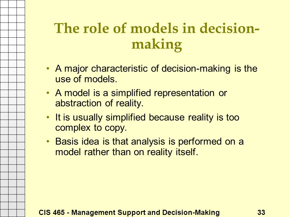 The role of models in decision-making
