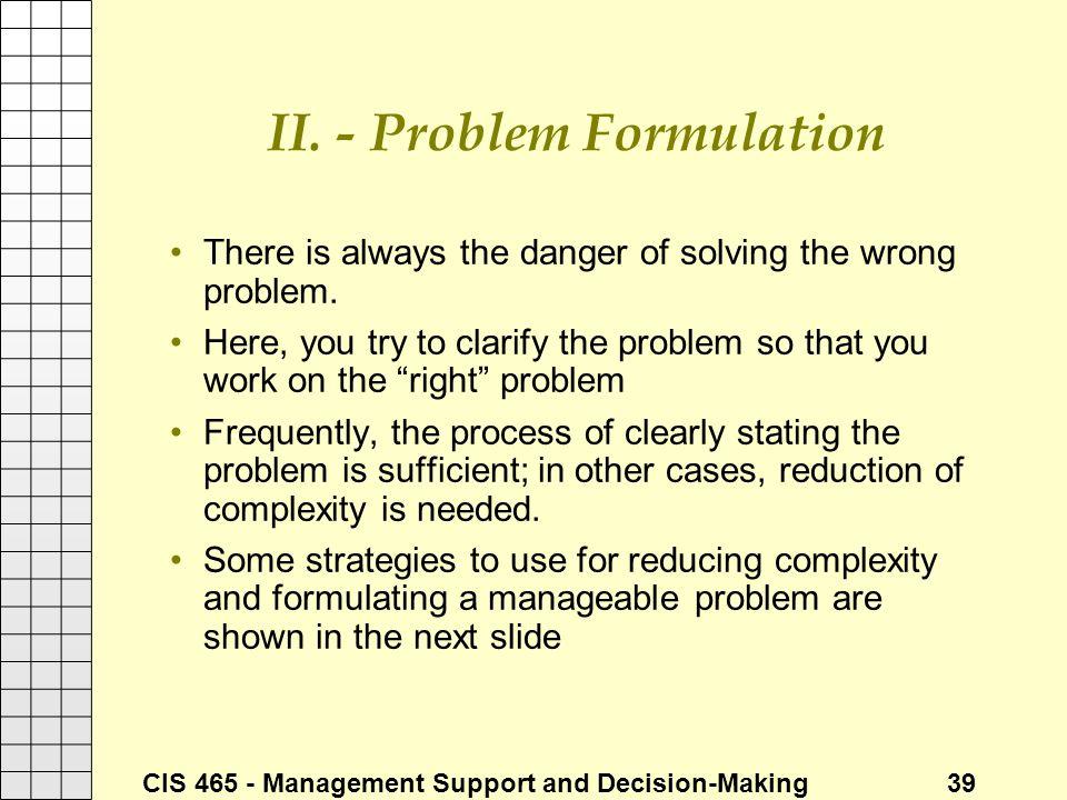 II. - Problem Formulation
