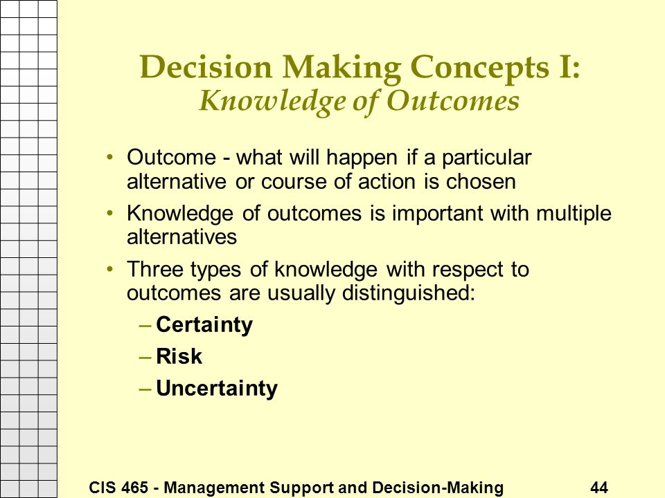 Decision Making Concepts I: Knowledge of Outcomes