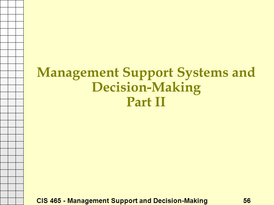 Management Support Systems and Decision-Making Part II