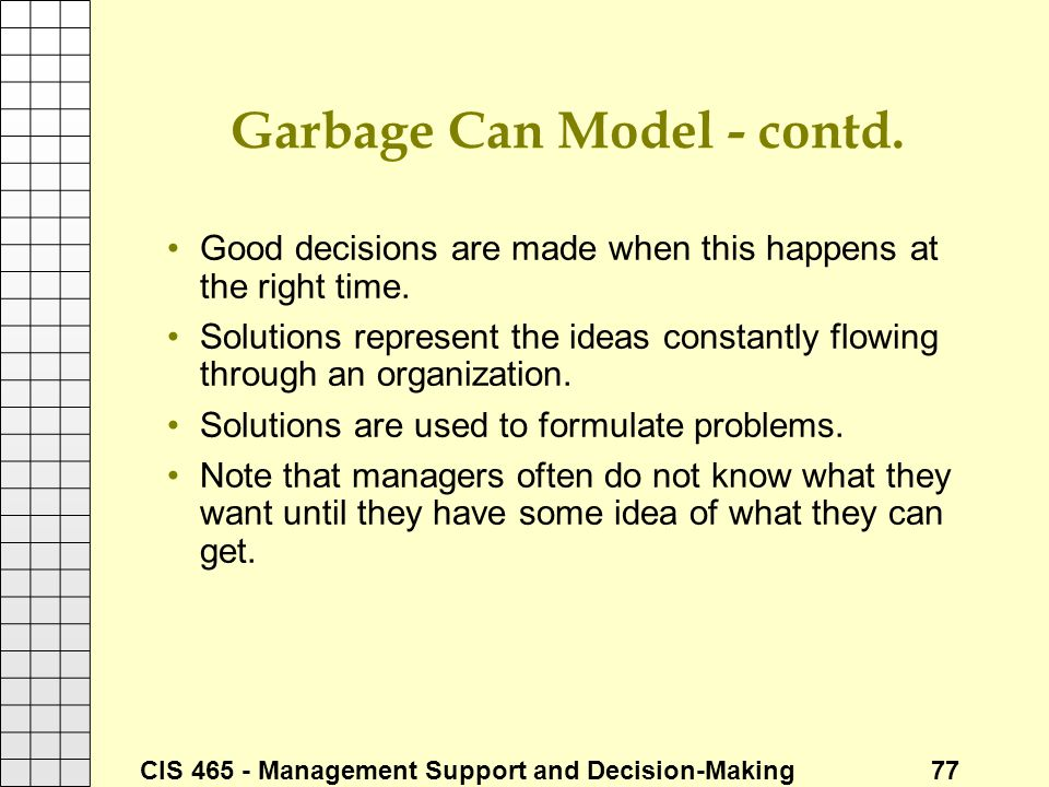 Garbage Can Model - contd.
