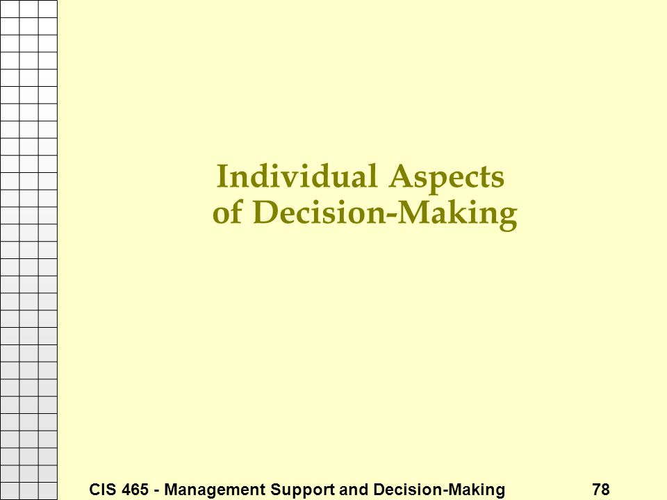 Individual Aspects of Decision-Making