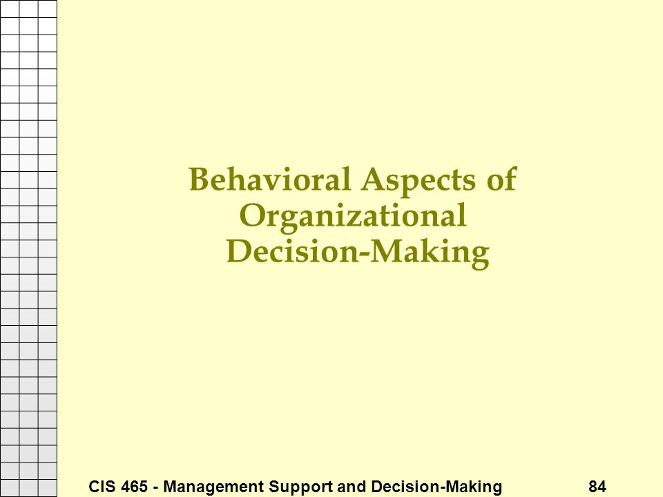 Behavioral Aspects of Organizational Decision-Making