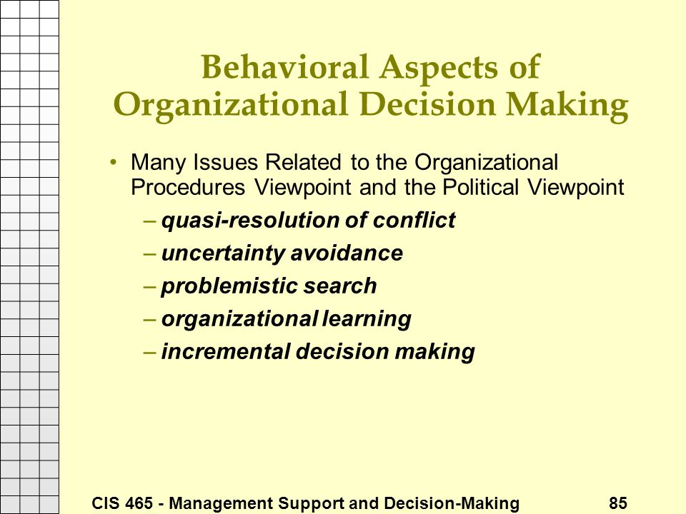 Behavioral Aspects of Organizational Decision Making