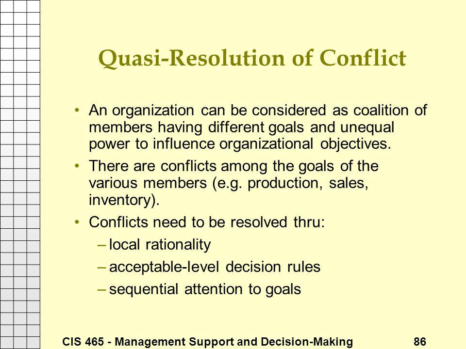 Quasi-Resolution of Conflict