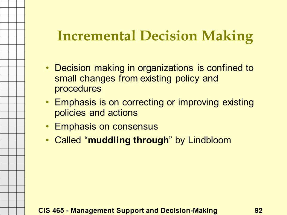 Incremental Decision Making
