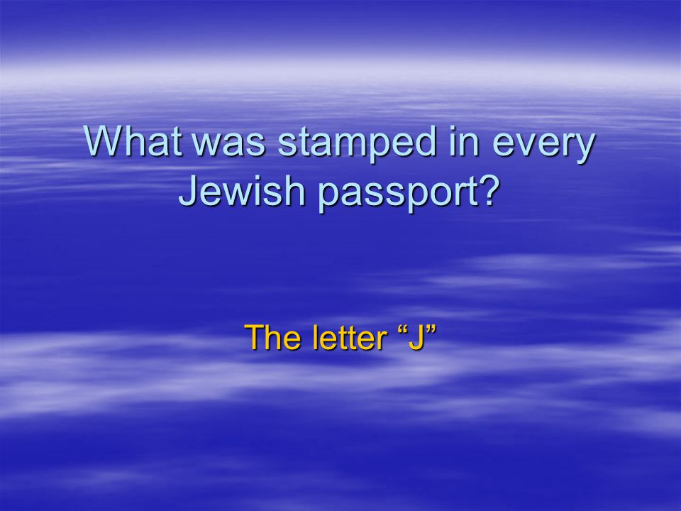 What was stamped in every Jewish passport