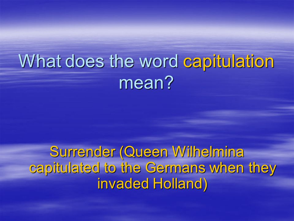 What does the word capitulation mean