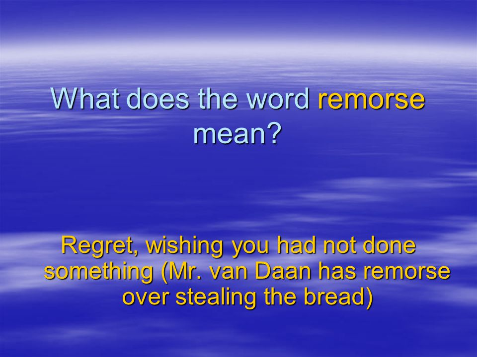 What does the word remorse mean