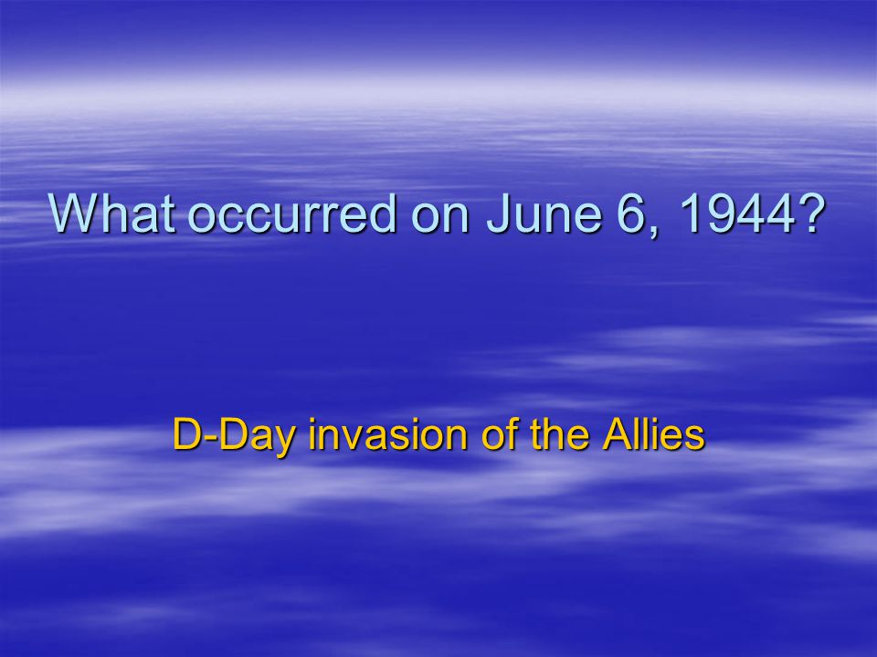 D-Day invasion of the Allies