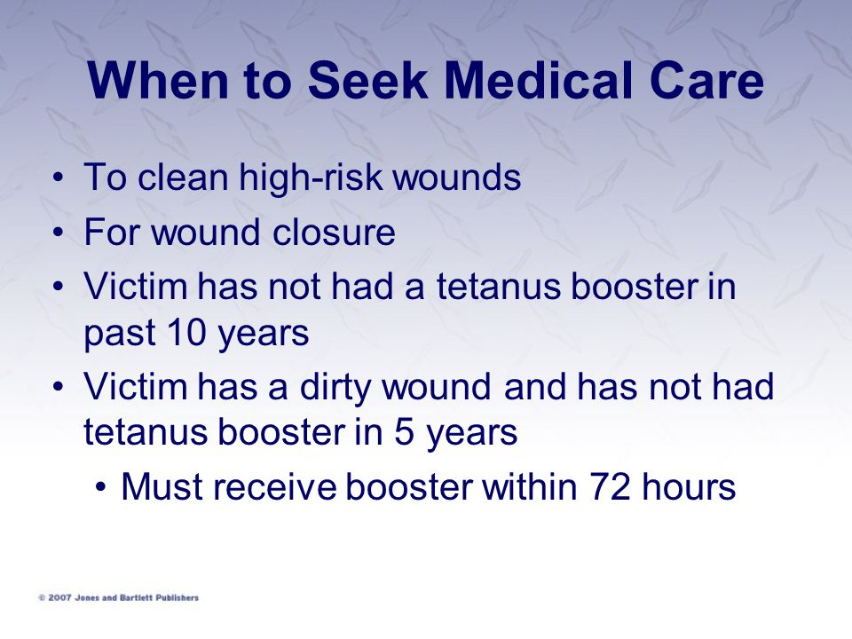 When to Seek Medical Care