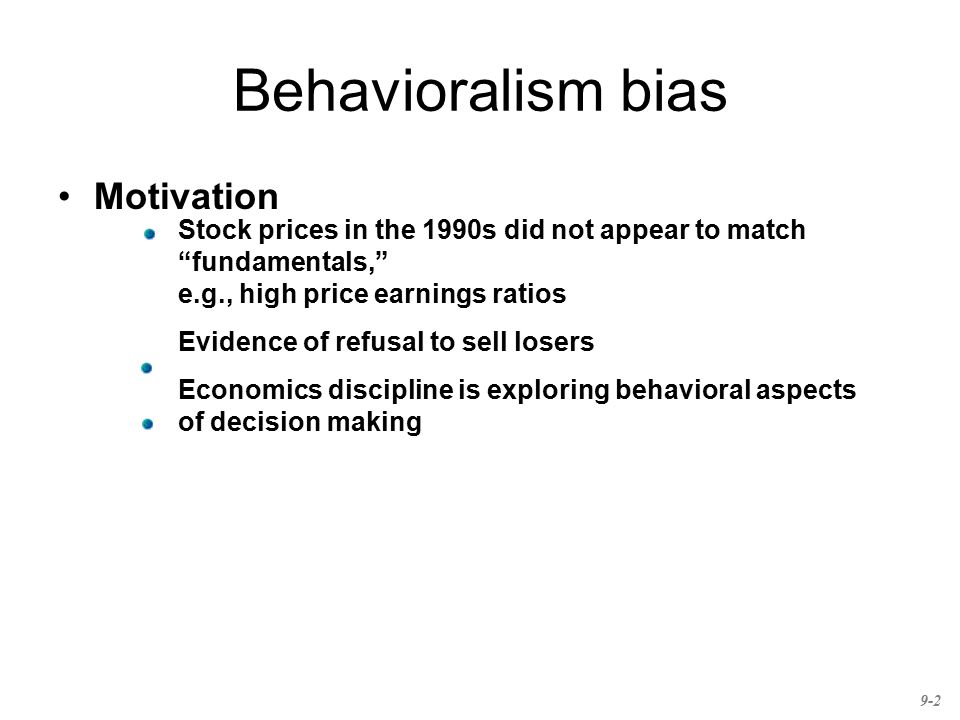 Behavioralism bias Motivation