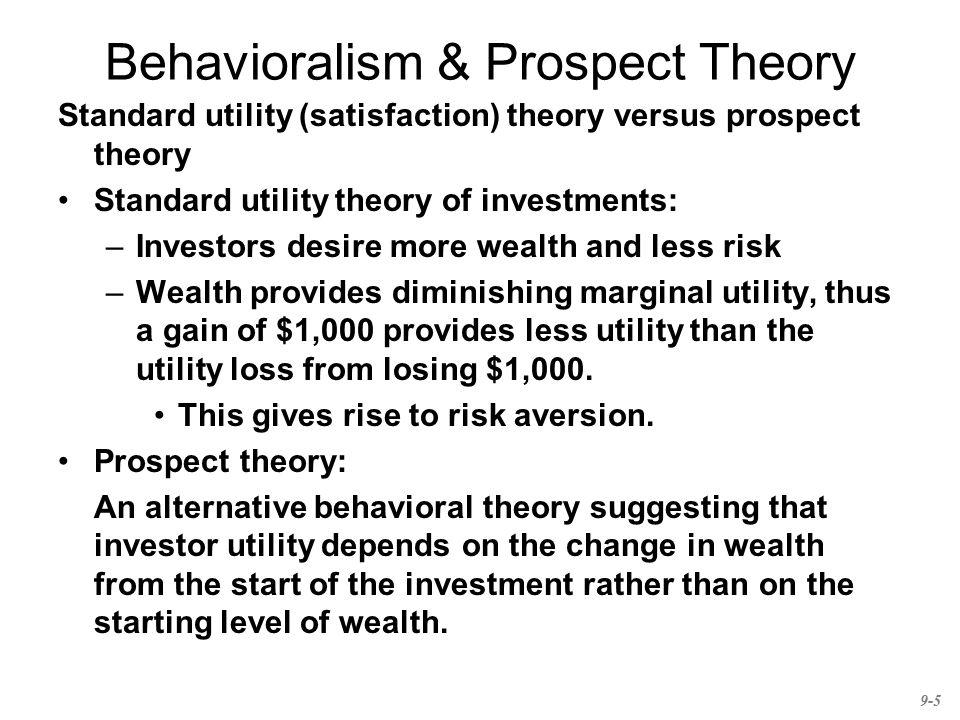 Behavioralism & Prospect Theory