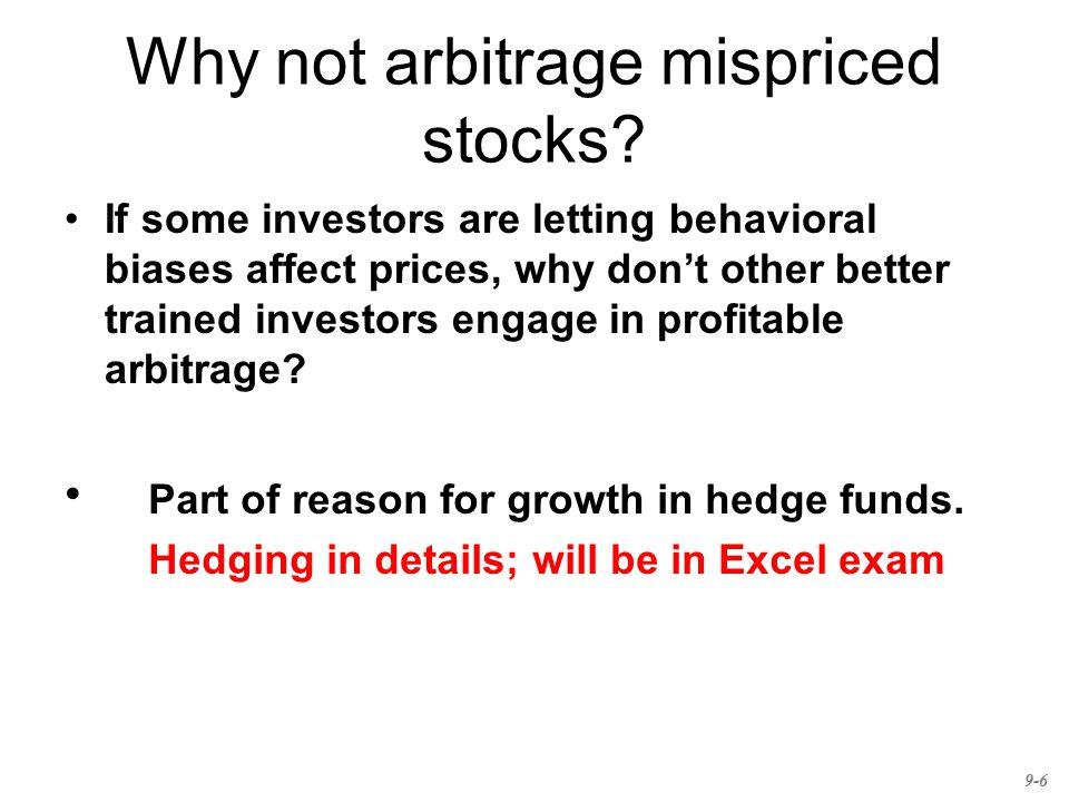 Why not arbitrage mispriced stocks