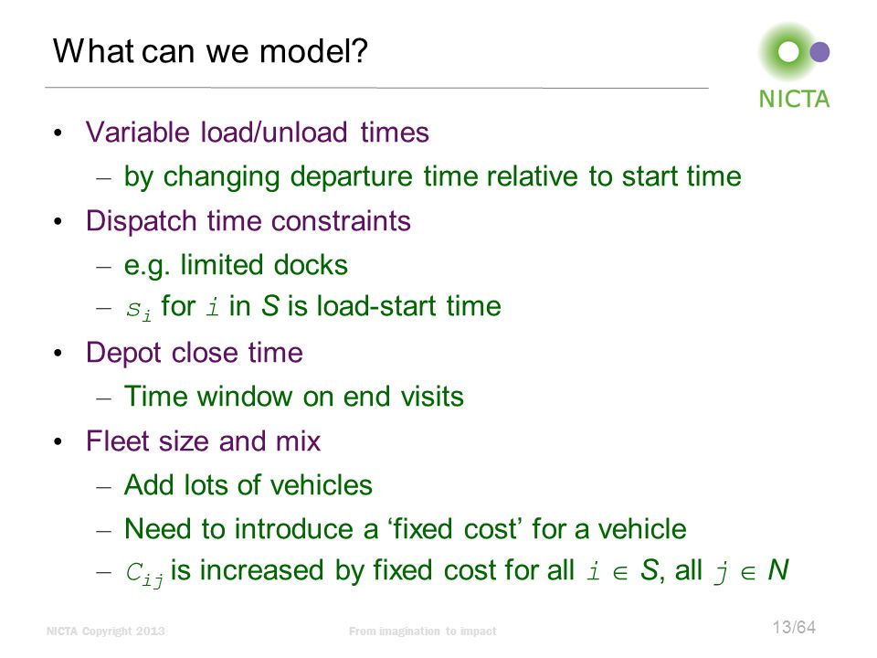 What can we model Variable load/unload times