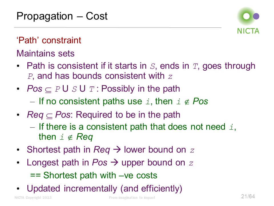 Propagation – Cost 'Path' constraint Maintains sets