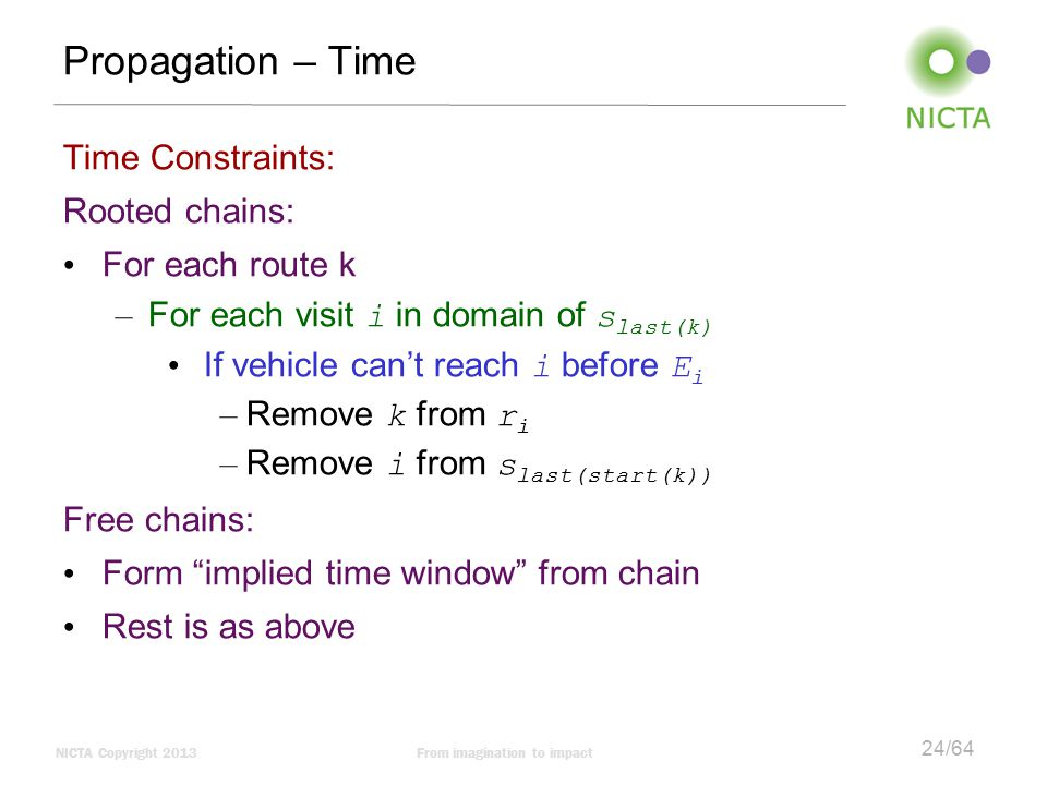 Propagation – Time Time Constraints: Rooted chains: For each route k