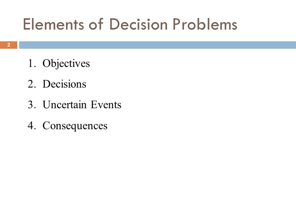 Elements of Decision Problems