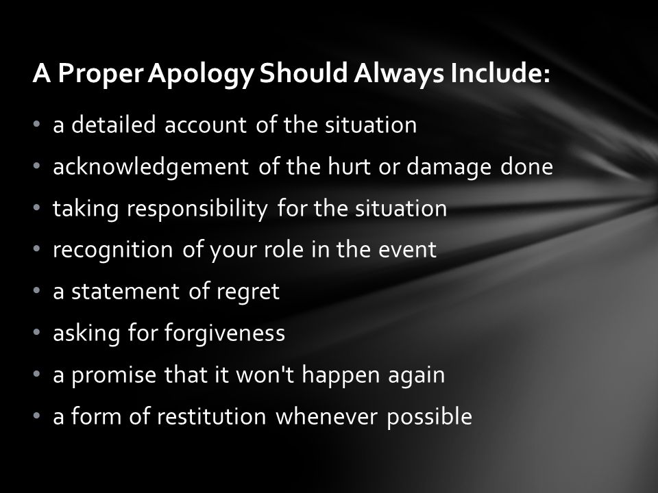 A Proper Apology Should Always Include: