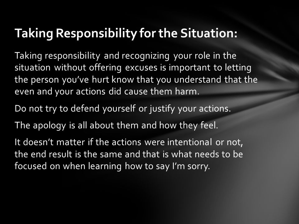Taking Responsibility for the Situation: