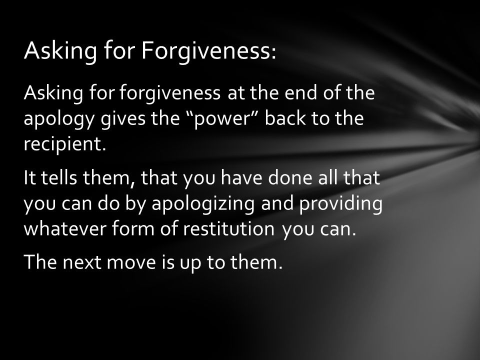 Asking for Forgiveness: